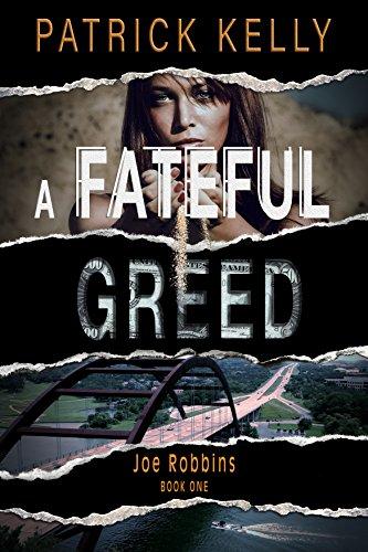 A Fateful Greed