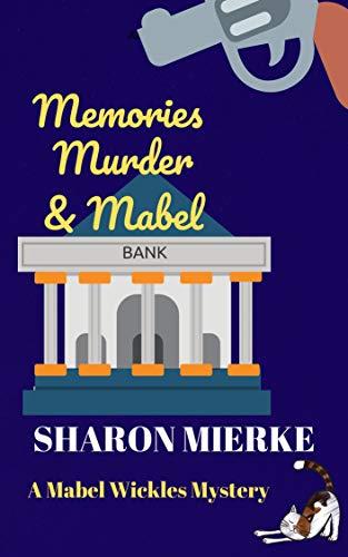 Memories, Murder & Mabel